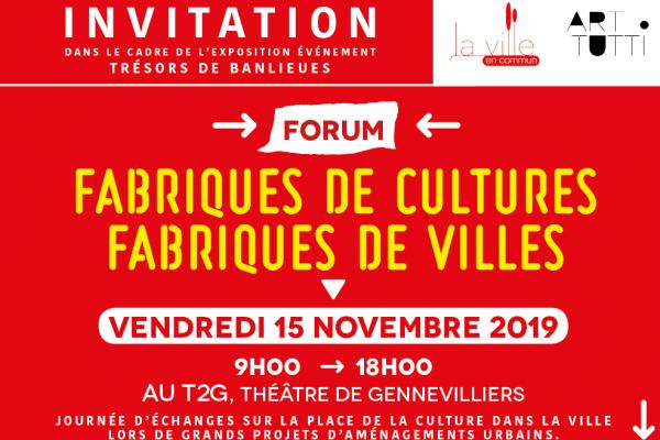 Forum Fabriques de cultures, Fabriques de villes