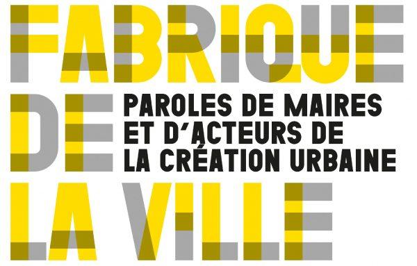 Fabrique de la ville, fabrique de cultures