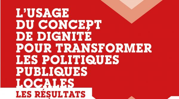 L'usage du concept de dignité pour transformer les politiques publiques locales